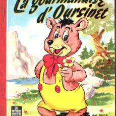 Libros de segunda mano: LA GOURMANDISE D' OURSINET (DEL DUCA, PARIS, S.F.) LA GOLOSINA DEL OSITO. EN FRANCÉS. Lote 175354690