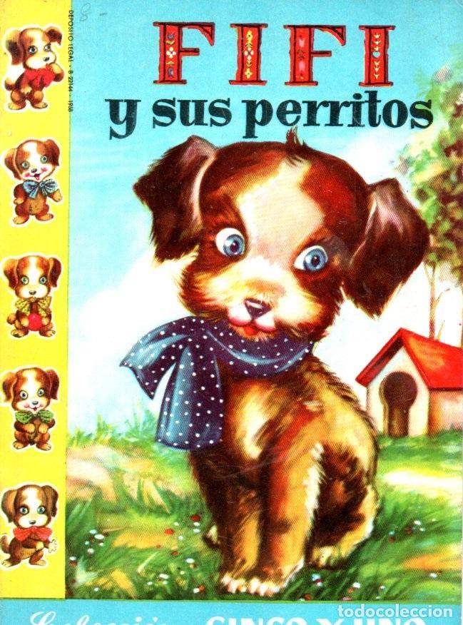 FIFÍ Y SUS PERRITOS (BRUGUERA CINCO Y UNO, S.F.) ILUSTRADO POR SABATÉS (Libros de Segunda Mano - Literatura Infantil y Juvenil - Cuentos)