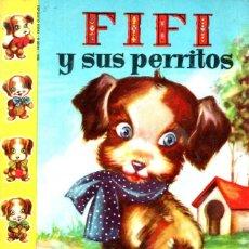 Libros de segunda mano: FIFÍ Y SUS PERRITOS (BRUGUERA CINCO Y UNO, S.F.) ILUSTRADO POR SABATÉS. Lote 175354973