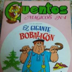 Libros de segunda mano: CUENTOS MÁGICOS NUM.4 EL GIGANTE BOBALICON...- ILUSTRADO POR ALBA.- AÑO 1982. Lote 175601043