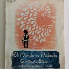 Libros de segunda mano: GERTRUDE STEIN EL MUNDO ES REDONDO ILUSTRACIONES DE CLEMENT HURD EDICIONES ALFAGUARA. Lote 175626323