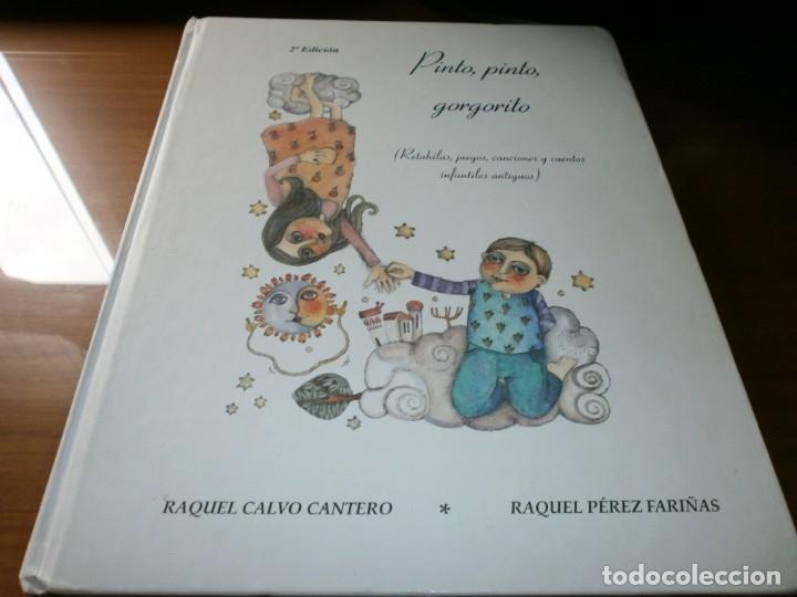 PINTO, PINTO, GORGORITO - RAQUEL CALVO CANTERO Y RAQUEL PÉREZ FARIÑAS - ED. SAMMER, 2º ED. 2003. (Libros de Segunda Mano - Literatura Infantil y Juvenil - Cuentos)