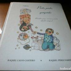 Libros de segunda mano: PINTO, PINTO, GORGORITO - RAQUEL CALVO CANTERO Y RAQUEL PÉREZ FARIÑAS - ED. SAMMER, 2º ED. 2003.. Lote 175714529