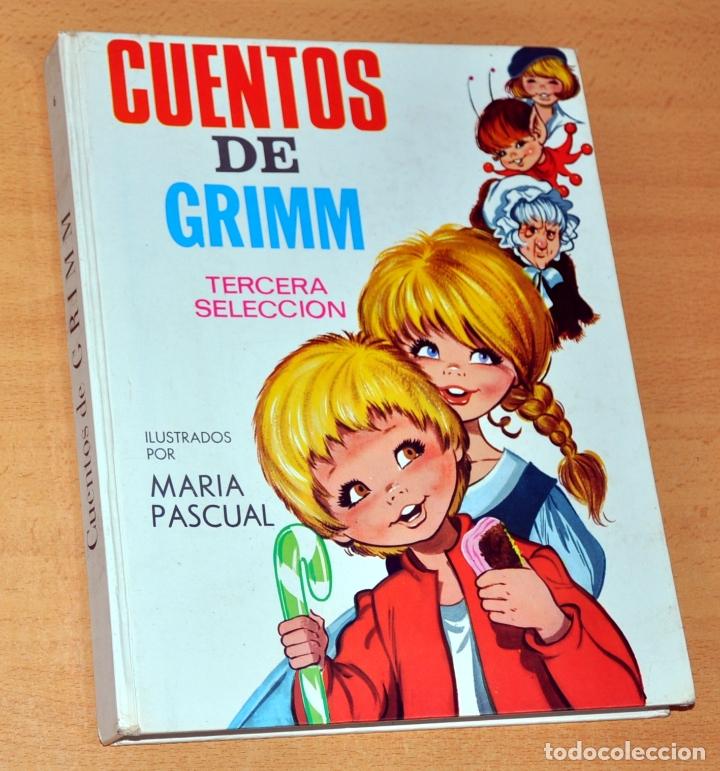 CUENTOS DE GRIMM - 3ª SELECCIÓN - ILUSTRACIONES DE MARÍA PASCUAL - EDITORIAL TORAY - AÑO 1969 (Libros de Segunda Mano - Literatura Infantil y Juvenil - Cuentos)