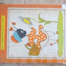 Libros de segunda mano: LA HORMIGUITA VIAJERA. CONSTANCIO VIGIL. 1957.. Lote 175835955