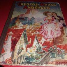 Libros de segunda mano: CUENTOS DE HADAS DE ANDERSEN ILUSTRACIONES DE A. COLL EDITORIAL MOLINO 1942. Lote 175960235