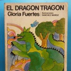 Libros de segunda mano: EL DRAGON TRAGON. GLORIA FUERTES. EDITORIAL ESCUELA ESPAÑOLA S.A.. Lote 176062303