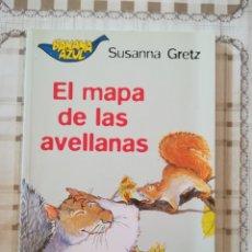 Libros de segunda mano: EL MAPA DE LAS AVELLANAS - SUSANNA GRETZ - BANANA AZUL Nº 3. Lote 176073680