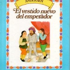 Libros de segunda mano: ANDERSEN : EL VESTIDO DEL NUEVO EMPERADOR (RBA, 1985). Lote 176174298