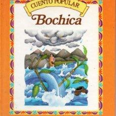 Libros de segunda mano: CUENTO POPULAR : BOCHICA (RBA, 1985). Lote 176175263
