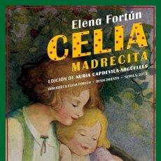 Libros de segunda mano: CELIA MADRECITA. ELENA FORTÚN. NUEVO. Lote 176202910