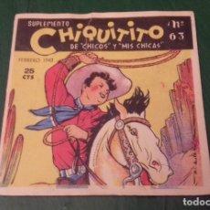 Libros de segunda mano: SUPLEMENTO CHIQUITITO Nº 63 DE CHICOS Y MIS CHICAS. FEB 1943. RECORTABLE Y CROMOS EN CONTRAPORTADA. Lote 176386694