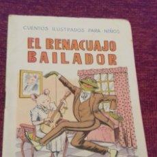 Libros de segunda mano: EL RENACUAJO BAILADOR. CUENTOS ILUSTRADOS PARA NIÑOS. ED. RAMÓN SOPENA, BARCELONA. . Lote 176387914