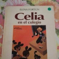 Libros de segunda mano: CELIA EN EL COLEGIO (ELENA FORTÚN) ALIANZA EDITORIAL. Lote 176427657