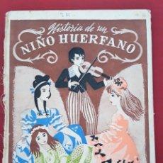 Libros de segunda mano: HISTORIA DE UN NIÑO HUERFANO. MARIA VILLARDEFRANCOS. W. Lote 176641080