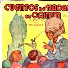 Libros de segunda mano: CUENTOS DE HADAS DE GRIMM PRIMERA SERIE (MOLINO, 1940) ILUSTRACIONES DE BOCQUET. Lote 176796404
