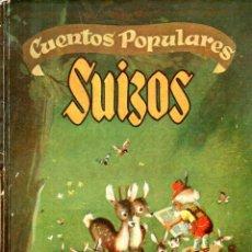 Libros de segunda mano: CUENTOS POPULARES SUIZOS (MOLINO, 1948) ILUSTRACIONES DE JESÚS BLASCO. Lote 176796563