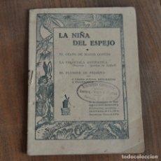 Libros de segunda mano: AÑO 1942 / NIÑA DEL ESPEJO / CESTO DE MAESE CONEJO / COLEGIALA ANTIPATICA / PLUMIER DE PEDRITO. Lote 176890243