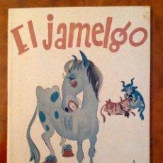Libros de segunda mano: EL JAMELGO-CUENTO INFANTIL ESTRELLA-EPOCA GUERRA CIVIL-P.BARTOLOZZI-1937. Lote 176998149