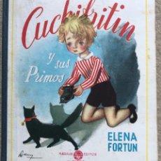 Libros de segunda mano: CUCHIFRITIN Y SUS PRIMOS - ELENA FORTUN - AGUILAR - AÑOS 40/50. Lote 177010770
