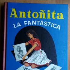 Libros de segunda mano: LIBRO ANTOÑITA LA FANTÁSTICA BORITA CASAS DIBUJOS DE ZARAGUETA / 202 PAG. Lote 177037097