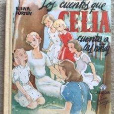 Libros de segunda mano: LOS CUENTOS QUE CELIA CUENTA A LAS NIÑAS - ELENA FORTUN - AGUILAR - AÑO 1950. Lote 177046432