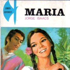 Libros de segunda mano: MARIA. LIBROS JUVENILES. JORGE ISAACS. VOLUMEN 7. 1987.. Lote 177370273