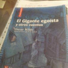 Libros de segunda mano: EL GIGANTE EGOÍSTA Y OTROS CUENTOS ÓSCAR WILDE. Lote 177478400