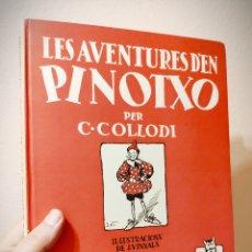 Libros de segunda mano: LES AVENTURES D´EN PINOTXO - C. COLLODI ILUSTRACIONES J.VINYALS - JUVENTUD 1981 FACSIMIL DE 1934. Lote 178179247