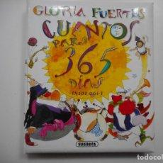 Libros de segunda mano: GLORIA FUERTES CUENTOS PARA 365 DÍAS Y96395. Lote 178657311