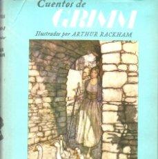Libros de segunda mano: CUENTOS DE GRIMM ILUSTRADOS POR ARTHUR RACKHAM (JUVENTUD, 1956). Lote 178715417