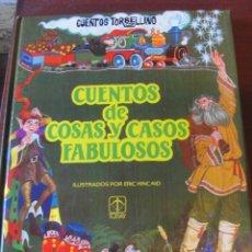 Libros de segunda mano: CUENTOS DE COSAS Y CASOS FABULOSOS - KINCAID - TORAY TORBELLINO 4 - 1982 - SIN USAR JAMA. Lote 178806317