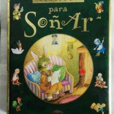 Libros de segunda mano: CLÁSICOS PARA SOÑAR CUENTOS. Lote 178953883