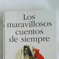 Libros de segunda mano: LOS MARAVILLOSOS CUENTOS DE SIEMPRE ANAYA. Lote 179004250