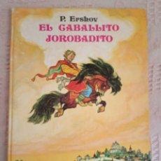 Libros de segunda mano: EL CABALLITO JOROBADITO. Lote 179080057