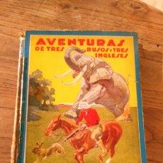 Libros de segunda mano: AVENTURAS DE TRES RUSOS Y TRES INGLESES. Lote 179086040