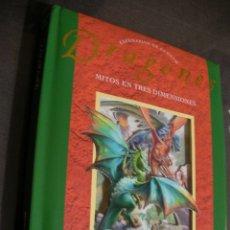 Libros de segunda mano: DRAGONES - MITOS EN TRES DIMENSIONES. Lote 179109456