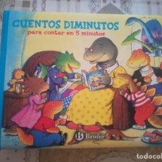 Libros de segunda mano: CUENTOS DIMINUTOS PARA CONTAR EN 5 MINUTOS. - ED. BRUÑO. Lote 179176417