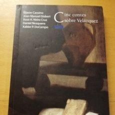Libros de segunda mano: CINC CONTES SOBRE VELÁZQUEZ (VV. AA.) OXFORD. Lote 179247361