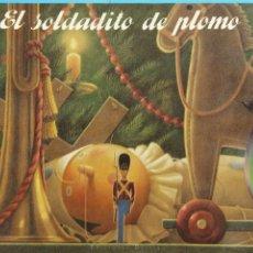 Libros de segunda mano: EL SOLDADITO DE PLOMO. HÀNS CHRISTIÀN ÀNDERSEN. EDICIONES DESTINO. Lote 179252416