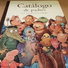 Libros de segunda mano: CATÁLOGO DE PADRES. PARA NIÑOS QUE DESEEN CAMBIARLOS / CLAUDE PONTI / ED. CORIMBO-2009 / COMO NUEVO. Lote 179260241