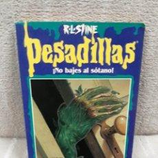 Libros de segunda mano: R.L. STINE: PESADILLAS 5 - ¡NO BAJES AL SÓTANO!. Lote 179544970