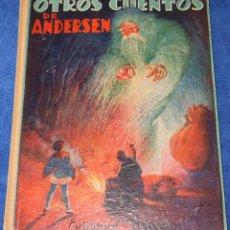 Libros de segunda mano: OTRSO CUENTOS DE ANDERSEN - EDITORIAL MAUCCI (1958). Lote 179558412