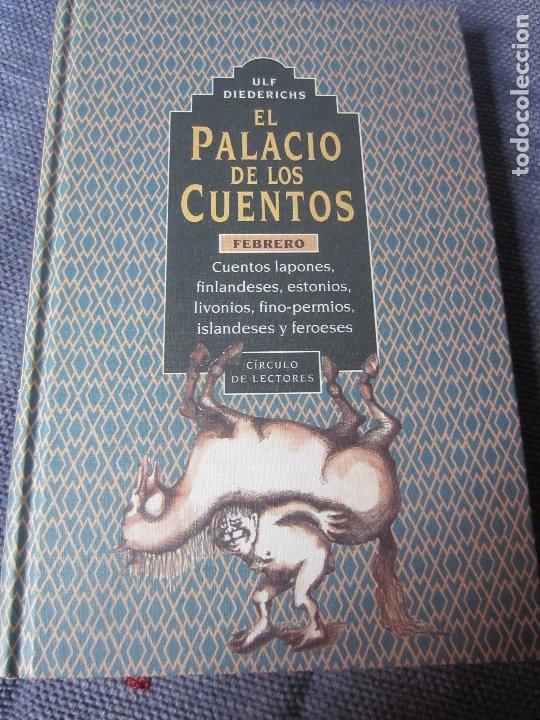 EL PALACIO DE LOS CUENTOS- FEBRERO- CIRCULO DE LECTORES (Libros de Segunda Mano - Literatura Infantil y Juvenil - Cuentos)