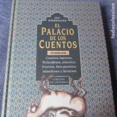 Libros de segunda mano: EL PALACIO DE LOS CUENTOS- FEBRERO- CIRCULO DE LECTORES. Lote 180117798