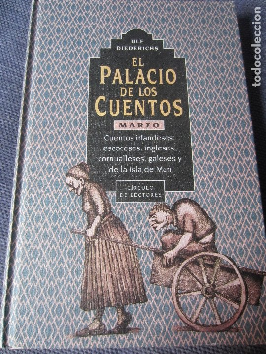 EL PALACIO DE LOS CUENTOS- MARZO- CIRCULO DE LECTORES (Libros de Segunda Mano - Literatura Infantil y Juvenil - Cuentos)