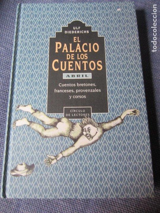 EL PALACIO DE LOS CUENTOS- ABRIL- CIRCULO DE LECTORES (Libros de Segunda Mano - Literatura Infantil y Juvenil - Cuentos)