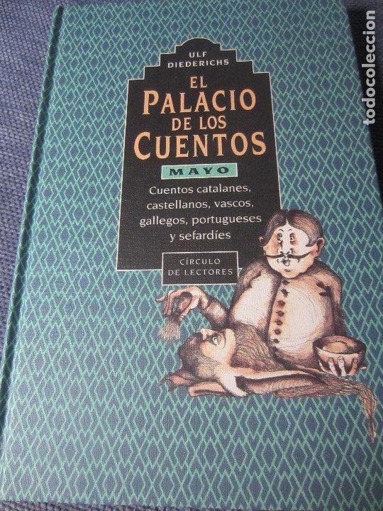 EL PALACIO DE LOS CUENTOS- MAYO- CIRCULO DE LECTORES (Libros de Segunda Mano - Literatura Infantil y Juvenil - Cuentos)