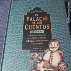 Libros de segunda mano: EL PALACIO DE LOS CUENTOS- MAYO- CIRCULO DE LECTORES. Lote 180118430