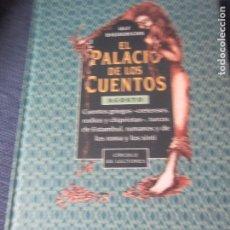 Libros de segunda mano: EL PALACIO DE LOS CUENTOS- AGOSTO- CIRCULO DE LECTORES. Lote 180118841